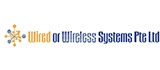 Wired or Wireless Systems Pte Ltd